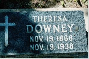 Theresa Downey Nov. 19, 1868 to Nov. 19, 1938